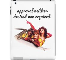 Approval not required iPad Case/Skin