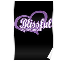Blissful ignorance #2 Poster