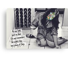 No one looks back on their life and remembers the nights they had plenty of sleep Canvas Print