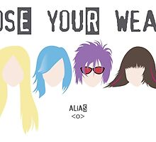 Choose Your Weapon - Alias by isasaldanha