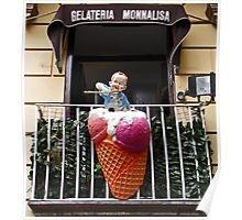 Have You Had Your Gelato Today Poster