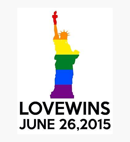 LOVE WINS JUNE 26,2015 Photographic Print