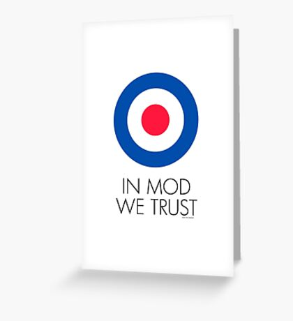 In MOD We Trust Greeting Card