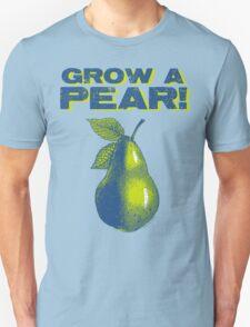 Grow A Pear Unisex T-Shirt