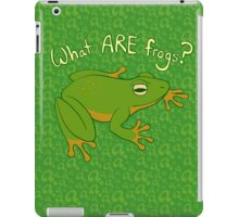 What ARE Frogs? (Basic edition) iPad Case/Skin