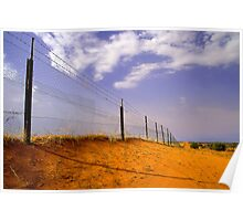 The Dog Fence - Cameron Corner, SA Poster