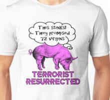 Terrorist Pig Resurrection Unisex T-Shirt