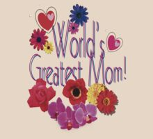 World's Greatest Mom by Mike Paget