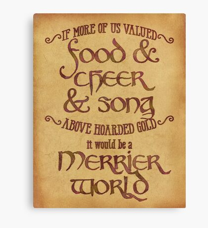 Food, Cheer, and Song - Tolkien Quote Canvas Print