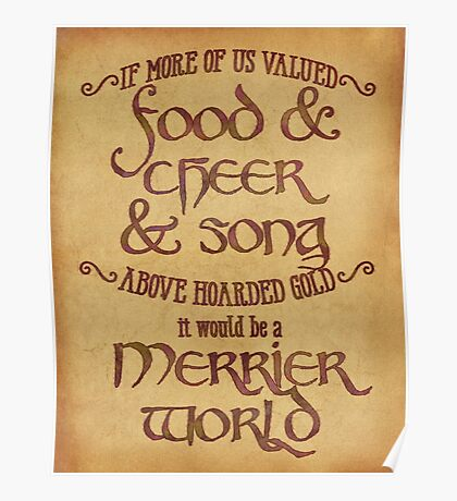 Food, Cheer, and Song - Tolkien Quote Poster
