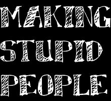 Stop Making Stupid People Famous !! by luxion