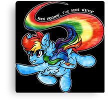 Rainbow Dash - Been Dreamin', I've Been Waitin' Canvas Print