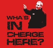 Wha's in cherge here?