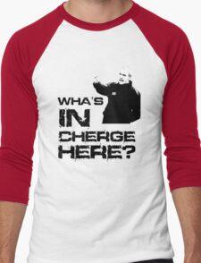 Wha's in cherge here? Men's Baseball ¾ T-Shirt