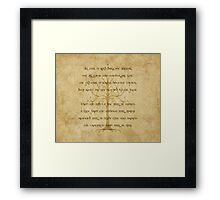 Not All Those Who Wander Are Lost - Riddle of Strider Framed Print