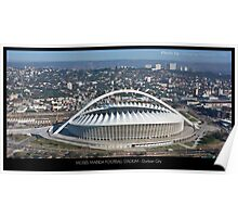Moses Mabida Football Stadium Poster