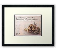 Isaiah 40:8 Framed Print