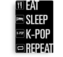 EAT SLEEP KPOP REPEAT Canvas Print