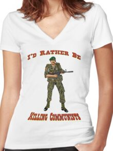 I'd Rather Be Killing Communists, Reagan Style Women's Fitted V-Neck T-Shirt