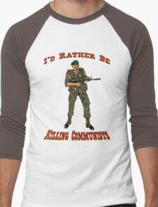I'd Rather Be Killing Communists, Reagan Style Men's Baseball ¾ T-Shirt