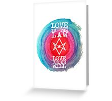 Love is the law Greeting Card
