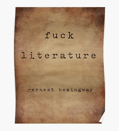 Hemingway On Literature Poster
