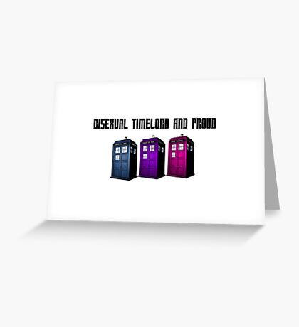 Bisexual Timelord and Proud Greeting Card