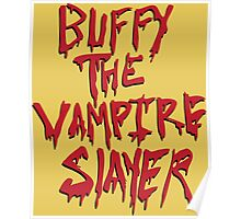 Buffy the Savior Poster