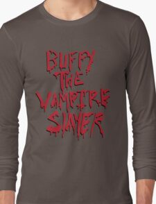 Buffy the Savior Long Sleeve T-Shirt