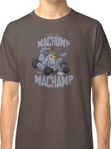 Machamp Workout Classic T-Shirt