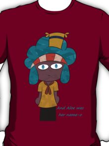 This redbubble will forever make fun of Lenora. T-Shirt