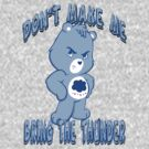 Grumpy Care Bear - Bring the Thunder by G. Patrick Colvin
