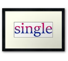 Single - bisexual Framed Print