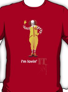 Pennywise lovin' IT ( White Font ) T-Shirt