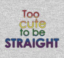 Too cute to be straight - LGBT Kids Tee