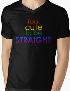 Too cute to be straight - LGBT Mens V-Neck T-Shirt
