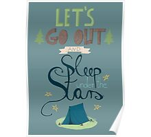 Let's Go Out and Sleep under the Stars Poster