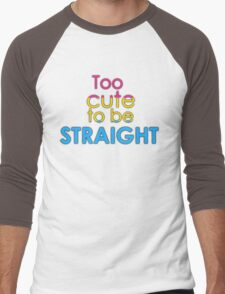 Too cute to be straight - pansexual Men's Baseball ¾ T-Shirt