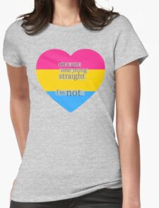 Let's get one thing straight, I'm not - Pansexual heart flag Womens Fitted T-Shirt