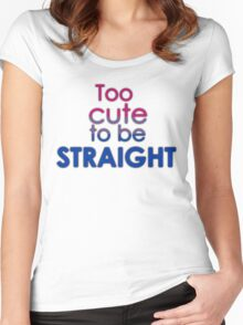 Too cute to be straight - bisexual Women's Fitted Scoop T-Shirt