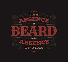 THE ABSENCE OF BEARD IS THE ABSENCE OF MAN by snevi