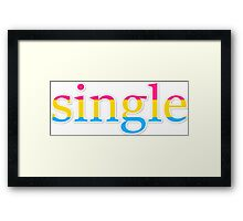 Single - pansexual Framed Print