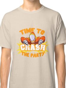 Time to Crash the Party Classic T-Shirt