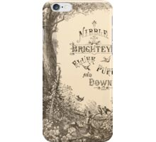 Five Mice in a Mouse Trap Laura Elisabeth Howe Richards and Kate Greenaway 1881 0022 Nibble Brighteyes Fluff Puff Downy iPhone Case/Skin