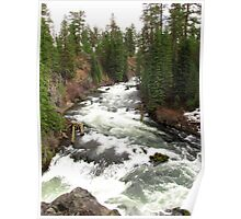 Benham Falls ~ Deschutes National Forest ~ Bend, Oregon Poster