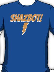 Shazbot! T-Shirt