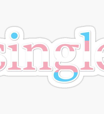 Single - transexual Sticker