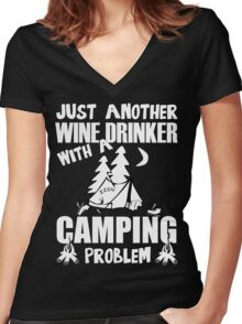 Just Another Wine Drinker With A Camping Problem Women's Fitted V-Neck T-Shirt
