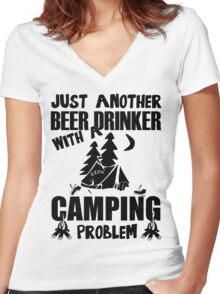 Just Another Beer Drinker With A Camping Problem Women's Fitted V-Neck T-Shirt