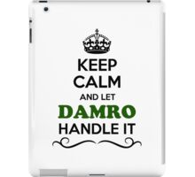 Keep Calm and Let DAMRO Handle it iPad Case/Skin